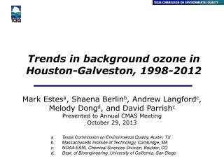 Trends in background ozone in Houston-Galveston, 1998-2012