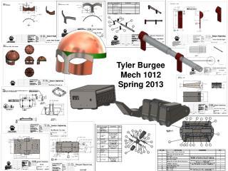 Tyler Burgee Mech  1012 Spring 2013