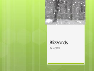Blizzards