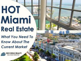 Miami-Dade Real Estate Sees Boom