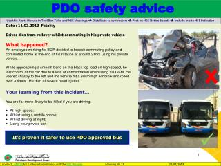 Date : 11.03.2013   Fatality   Driver dies from rollover whilst commuting in his private vehicle