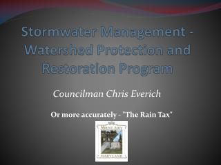 Stormwater Management - Watershed Protection and Restoration  Program