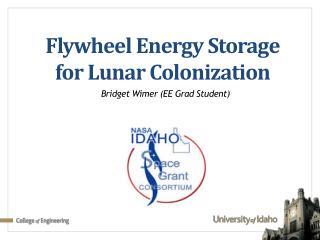 Flywheel Energy Storage for Lunar Colonization