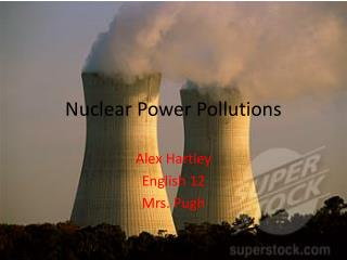 Nuclear  P ower  P ollutions