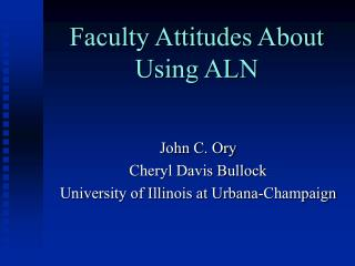 Faculty Attitudes About Using ALN