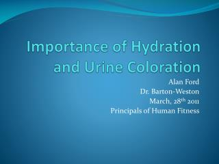 Importance of Hydration and Urine Coloration