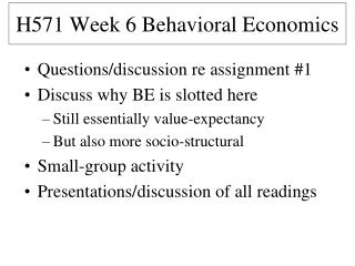 H571  Week  6  Behavioral Economics