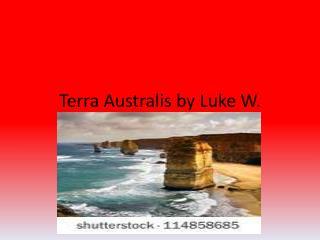 Terra Australis by Luke W.