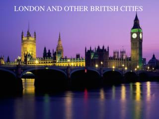 LONDON AND OTHER  BRITISH  CITIES