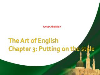 The Art of English Chapter 3: Putting on the style