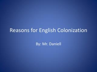 Reasons for English Colonization