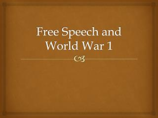 Free Speech and World War 1