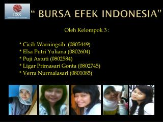 """ BURSA EFEK INDONESIA"""