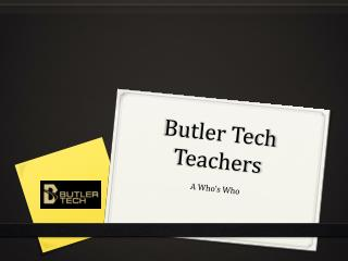Butler Tech Teachers
