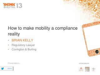 How to make mobility a compliance reality