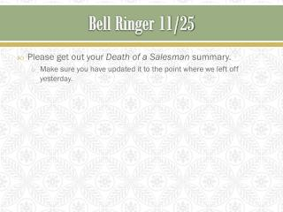 Bell Ringer  11/25