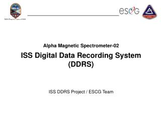 Alpha Magnetic Spectrometer-02 ISS Digital Data Recording System (DDRS)