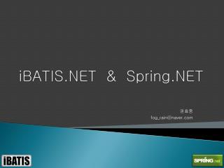 iBATIS.NET  &  Spring.NET