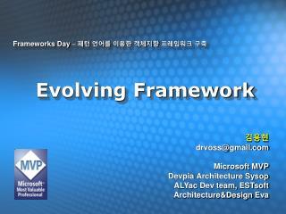 Evolving Framework