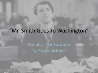 """""""Mr. Smith Goes To Washington"""""""