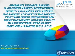 JSB Market Research: Parking Management Market