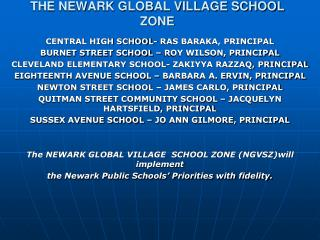 THE NEWARK GLOBAL VILLAGE SCHOOL ZONE