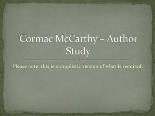 Cormac  McCarthy – Author Study