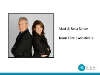 Matt & Resa Salter Team Elite Executive's