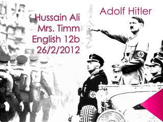 Hussain  Ali  M rs.  Timm E nglish 12b 26/2/2012