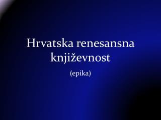 Hrvatska renesansna književnost