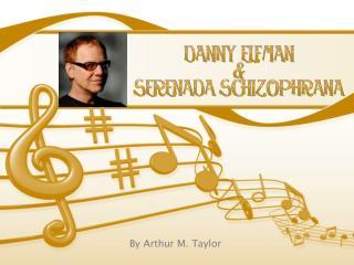 Danny Elfman & Serenada Schizophrana