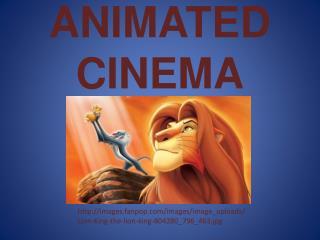 ANIMATED CINEMA