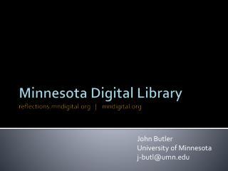 Minnesota Digital Library reflections.mndigital   |    mndigital