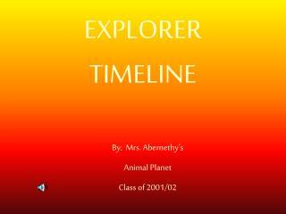 EXPLORER TIMELINE