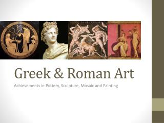 Greek & Roman Art