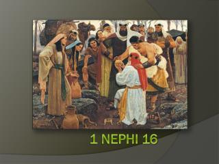 1 Nephi 16
