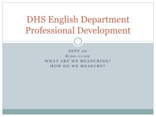 DHS English Department Professional Development