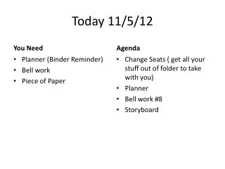 Today 11/5/12