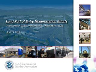 Land Port of Entry Modernization Efforts