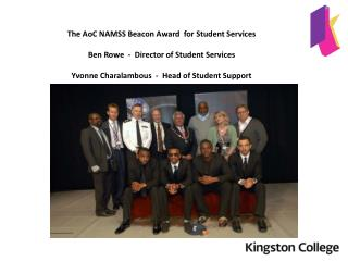 The  AoC  NAMSS Beacon Award  for Student Services  Ben Rowe  -  Director of Student Services