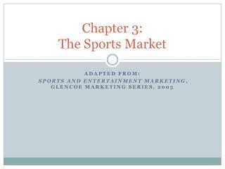 Chapter 3: The Sports Market