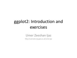 g gplot2: Introduction and exercises