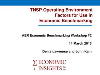 TNSP Operating Environment  Factors for Use in  Economic Benchmarking