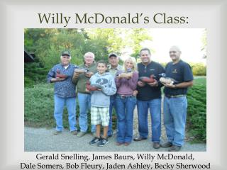 Willy McDonald's Class: