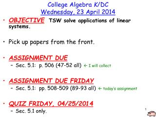 College Algebra  K /DC Wednesday, 23 April 2014