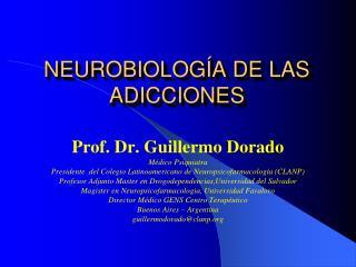 NEUROBIOLOG A DE LAS ADICCIONES