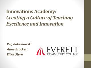 Innovations Academy: Creating a Culture of Teaching Excellence and Innovation