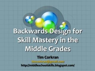 Backwards Design for Skill Mastery in the Middle Grades