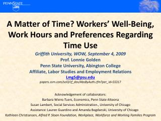 A Matter of Time? Workers' Well-Being, Work Hours and Preferences Regarding Time Use