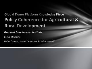 Global Donor Platform Knowledge Piece Policy Coherence for Agricultural & Rural Development